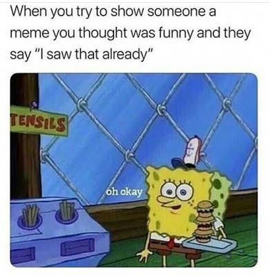 Funniest Spongebob Memes Of October 2018 Spongebob Patrick And Squidward Funny Memes Funniestmemes Funny Spongebob Memes Spongebob Memes Spongebob Funny