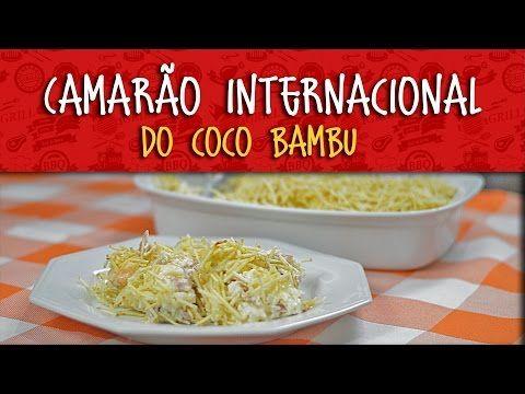 Camarão Internacional do Coco Bambu | Vem Cozinhar #7 - YouTube