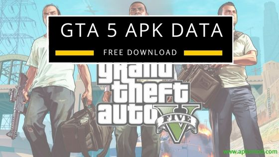 Download GTA 5 APK + Data for Android Devices | Mobile Apps and