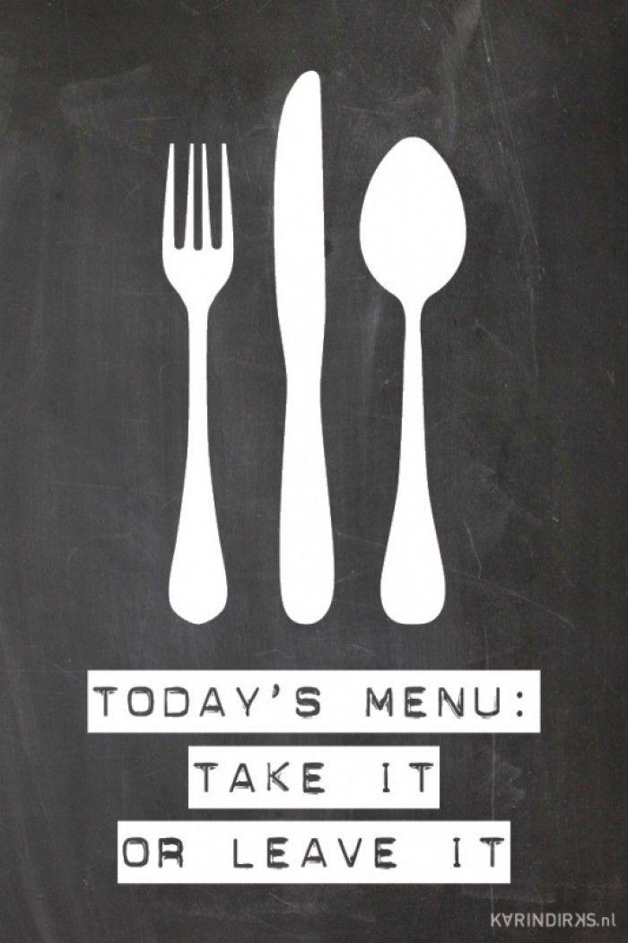 Canvasdoek Met De Tekst Today S Menu Take It Or Leave It Reken Meteen Af Met Opmerkingen Van Je Kinderen Over Het Eten Keuken Citaten Keuken Quotes Teksten