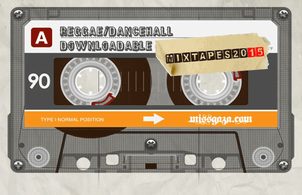 DOWNLOAD FREE REGGAE DANCEHALL MIXTAPES 2015 | Reggae Dancehall