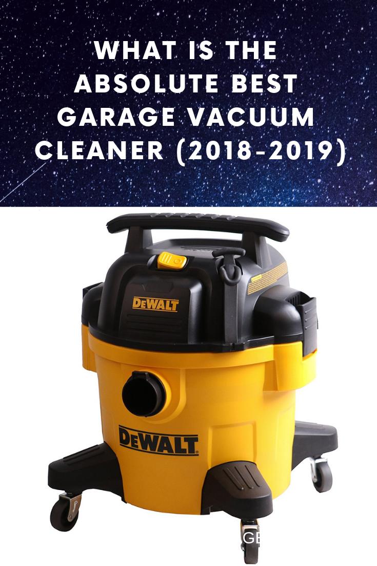 Best Garage Vacuum Cleaner Garage Vacuums Clean Garage Vacuums