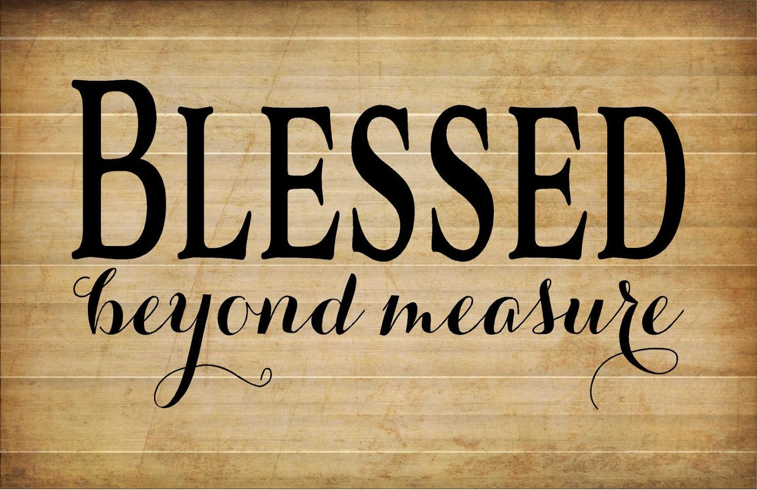 Mother\'s Day Gift - Blessed Beyond Measure Wood Sign, Canvas Wall ...