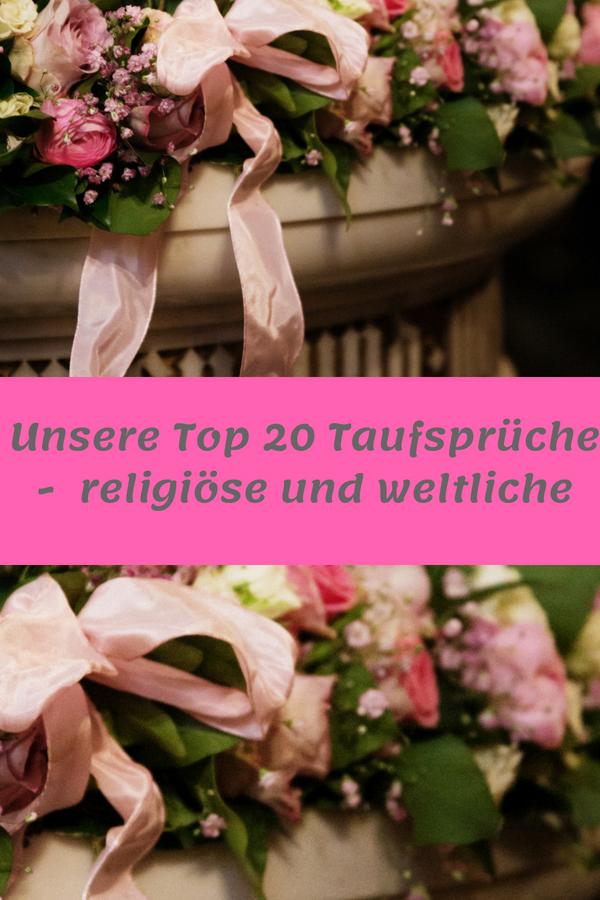 Unsere Top 20 Taufsprüche Religiöse Und Weltliche
