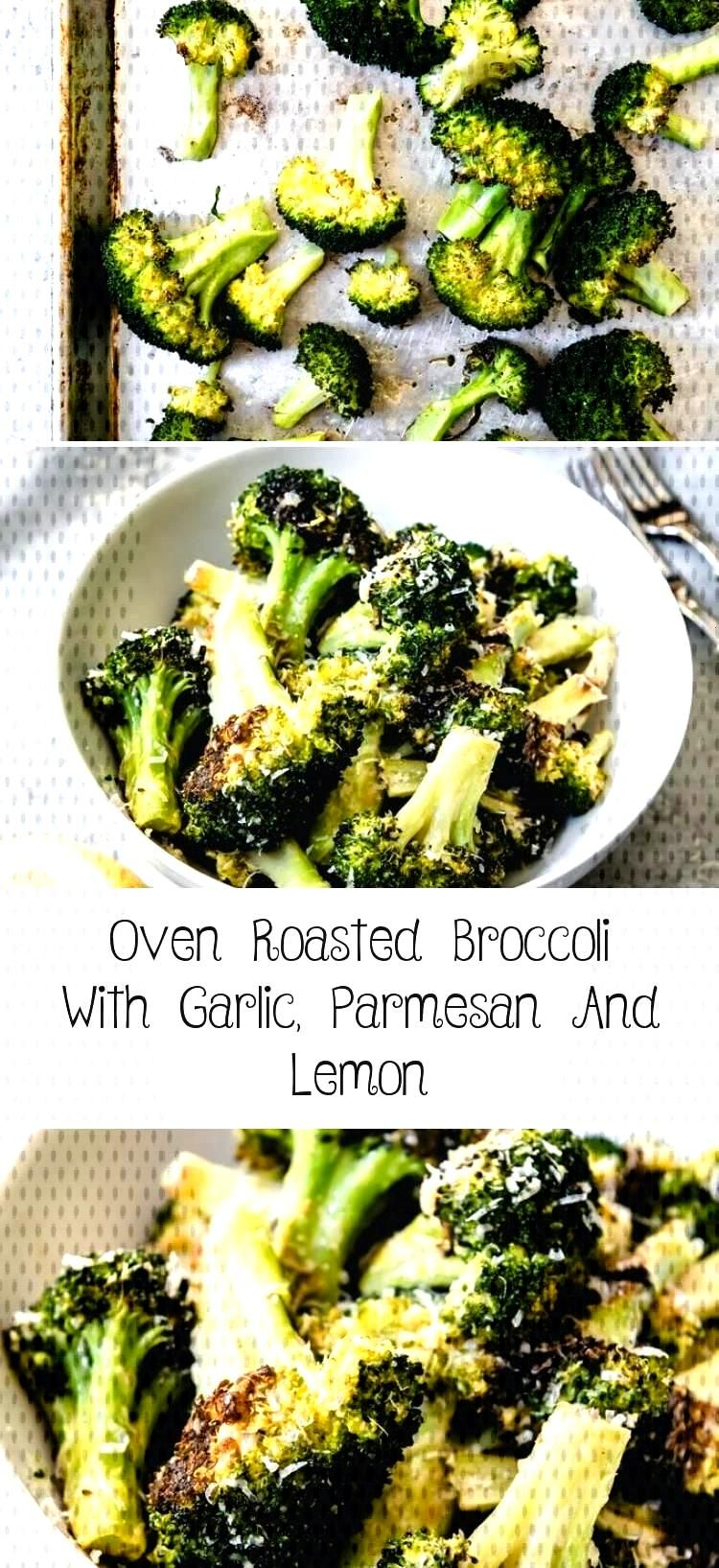 Oven Roasted Broccoli with Garlic, Parmesan and Lemon is a delicious and healthy side dish recipe t