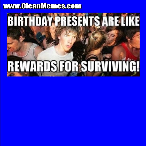 Cleanmemes Cleanfunnyimages Www Cleanmemes Com Funny Happy Birthday Meme Happy Birthday Meme Birthday Meme