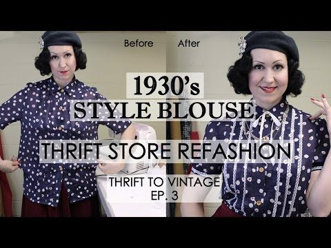 How To Refashion Thrift Store Clothes To Vintage 1930 39 S Style Blouse Thrift To Vintage Thrift Store Outfits Thrift Store Diy Clothes Refashion Clothes