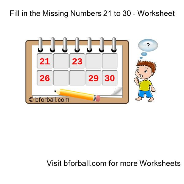 Fill in the Missing Numbers 21 to 30 - Worksheet for kids ...