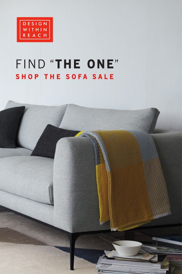 "Find ""The One"" during the Sofa Sale at Design Within Reach ..."