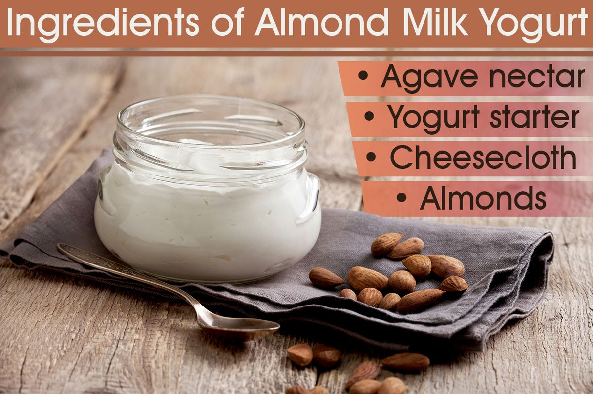 How to Make Almond Milk Yogurt That is Actually Delicious