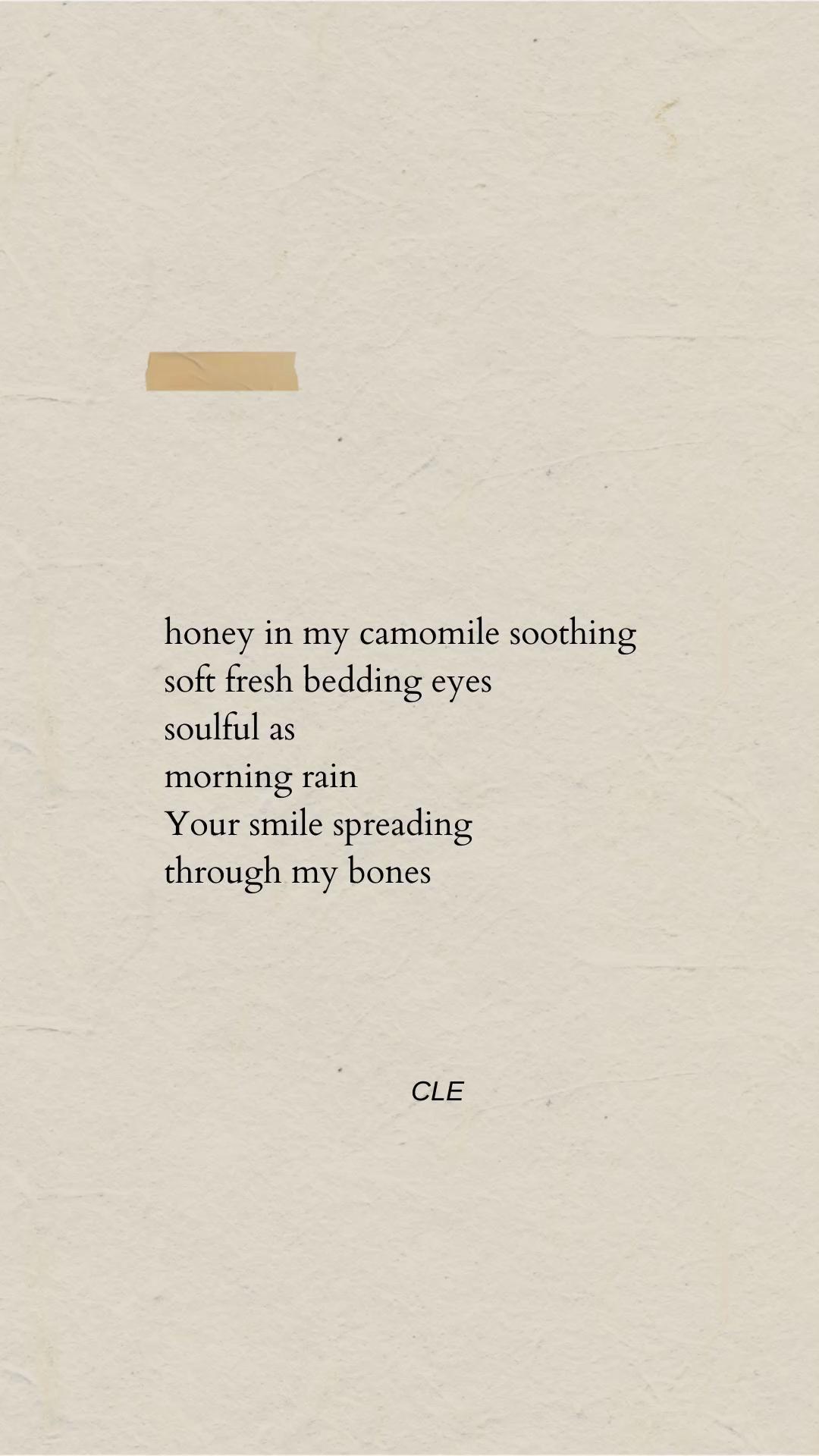 Honey in my camomile