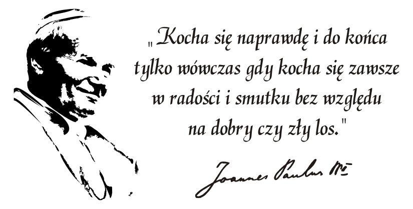Znalezione Obrazy Dla Zapytania Jan Paweł Ii Cytaty O