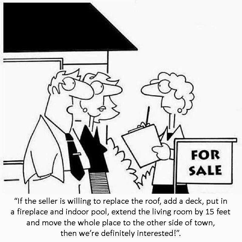 Be sure your agent has strong negotiation skills so Buyers