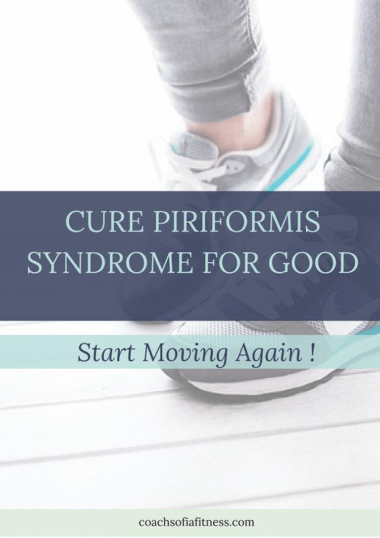 Piriformis Syndome How To Start Moving Again Coachsofia
