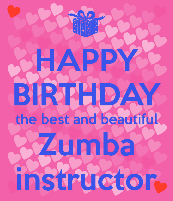 Happy-birthday-the-best-and-beautiful-zumba-instructor.png