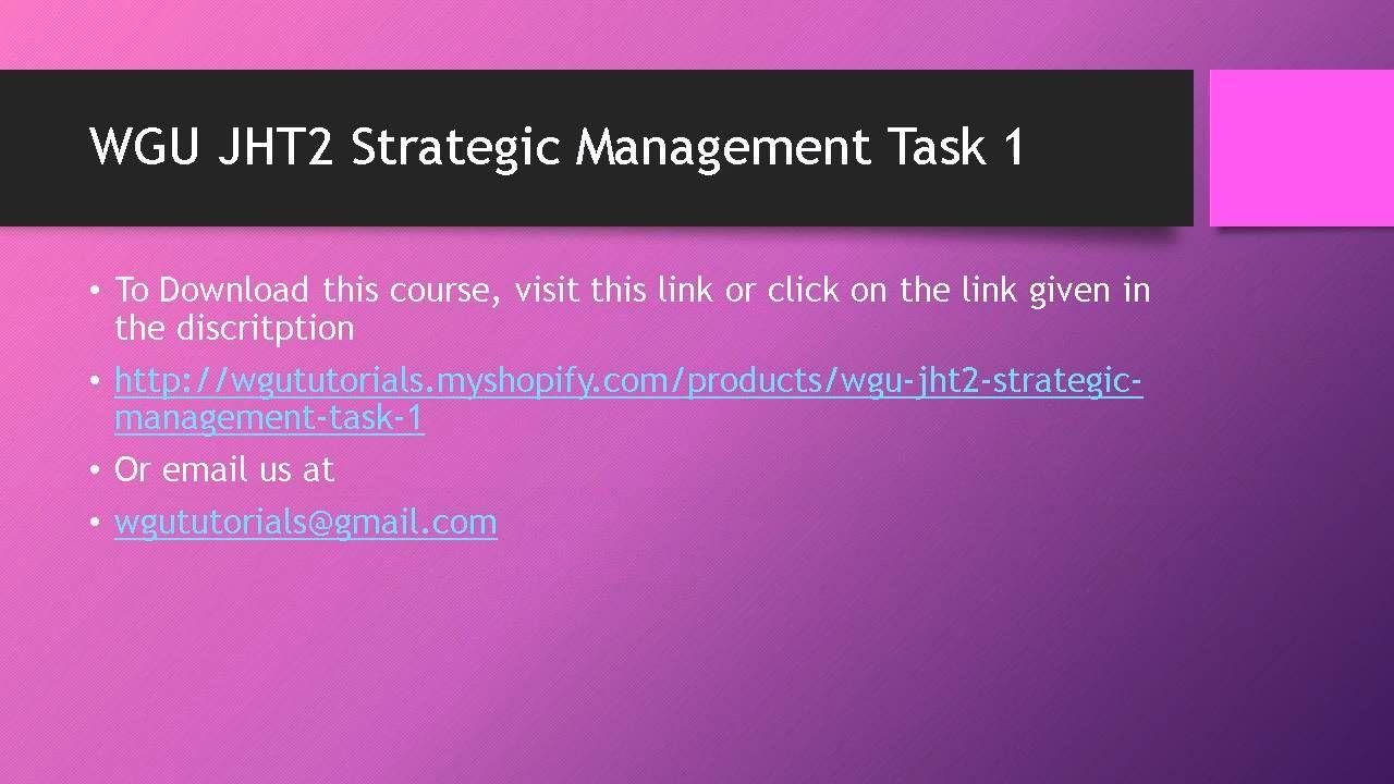 WGU JHT2 Strategic Management Task 1 | Education