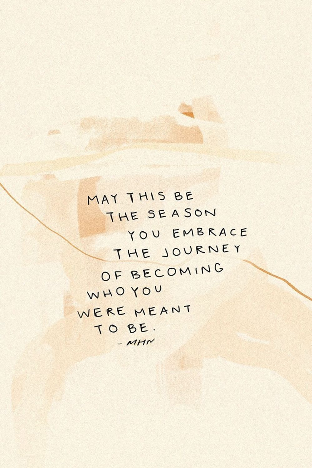 May this be the season you embrace the journey of becoming who you were meant to be.