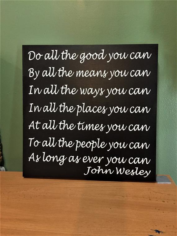 John Wesley Do All The Good Hand Painted Wood Sign