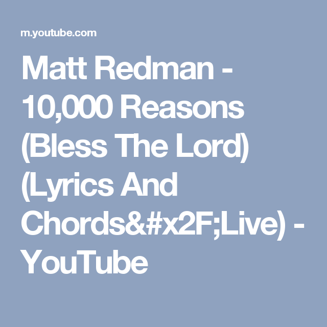 Matt Redman - 10,000 Reasons (Bless The Lord) (Lyrics And Chords ...