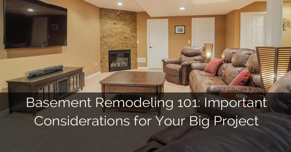 Merveilleux Basement Remodeling 101: Important Considerations For Your Big Project ...