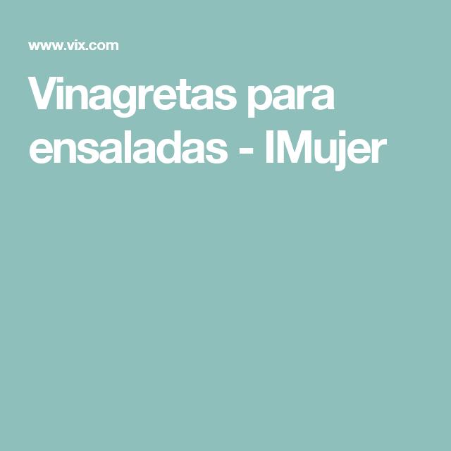 Vinagretas para ensaladas - IMujer