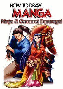 How To Draw Manga Volume 38 Ninja Samurai Portrayal How To Draw Manga Graphic Sha Numbered Naho Fukagai 0824869000779 Ama Manga Drawing Samurai Manga