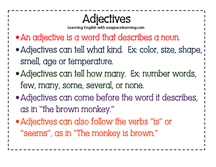 What are adjectives? Adjectives are used to describing ...