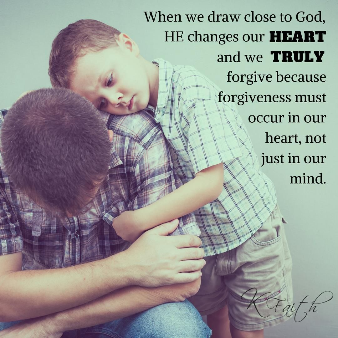 When We Draw Close To God He Changes Our Heart And We Truly Forgive Because Forgiveness Must Occur In Our Heart Not Just Daily Devotional Faith Wisdom Quotes