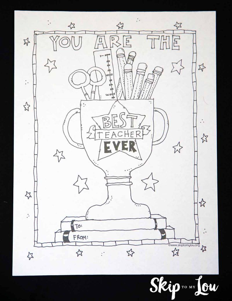 2017 Best Teacher Coloring Page for the BEST teacher EVER