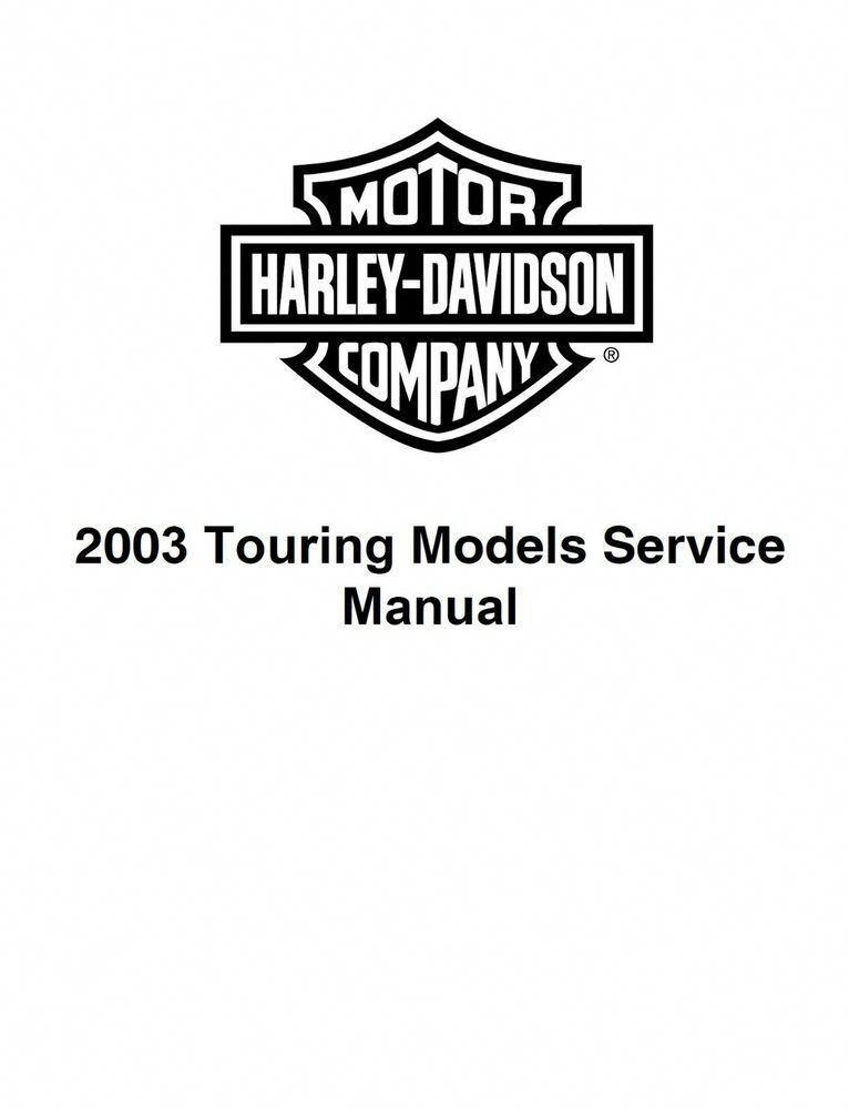 Ebay Sponsored 2003 Harley Davidson Touring Models Road King Glide Street Service Manual Harleydavidsons Harley Davidson Touring Harley Davidson Harley
