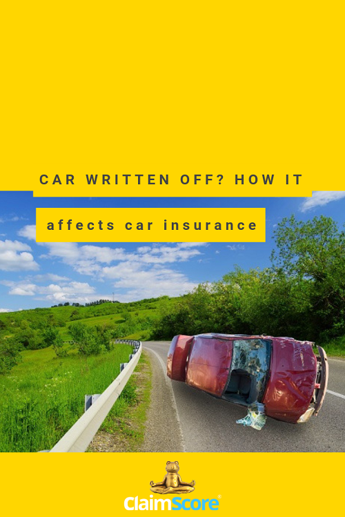 How Does A Write Off Affect Your Car Insurance With Images Car