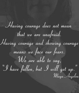 Maya Angelou Quotes About Courage Best Maya Angelou Quotes To