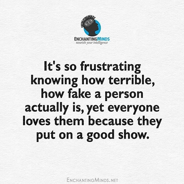 Instagram Photo By Enchanting Minds Jun 14 2016 At 5 00pm Utc Fake People Quotes Quotes People Quotes