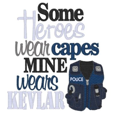 Sayings (3269) Hero wears KEVLAR 5x7