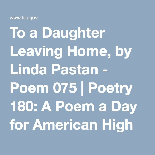 to a daughter leaving home poem