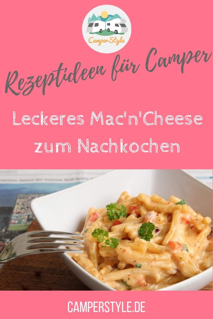 Photo of Camping recipes: Mac'n'Cheese
