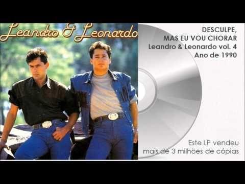 Leonardo 2002 Te Amo Demais Completo Youtube Com Imagens