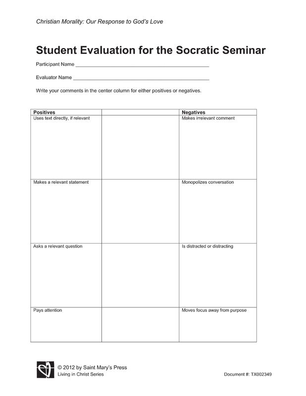 A Student Evaluation Form For The Socratic Seminar.