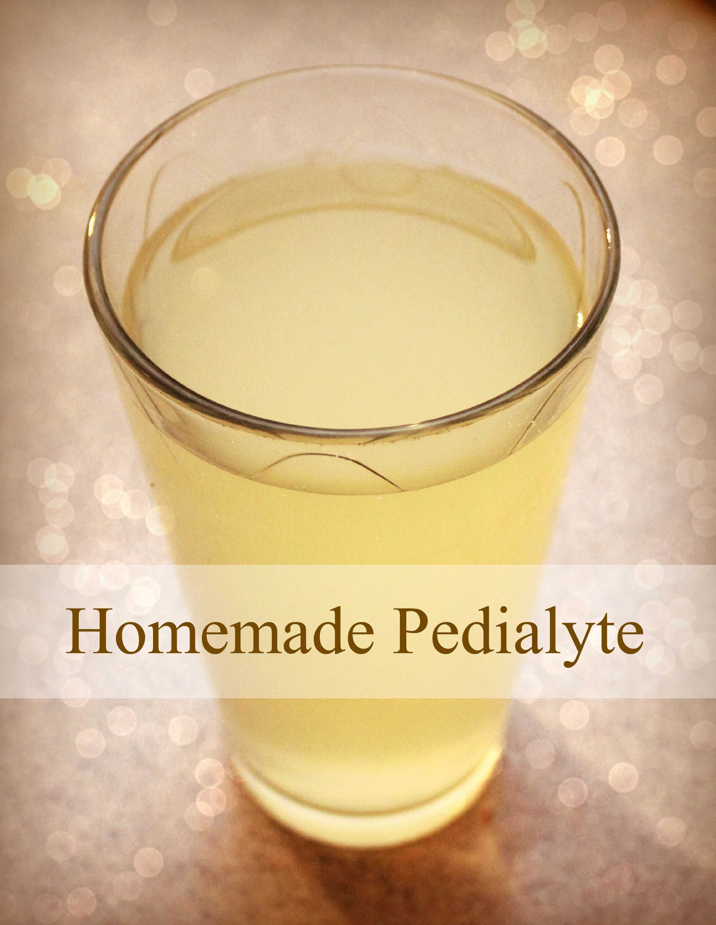 Homemade Pedialyte Recipe - honey not sugar. Can make into sicky popsicles