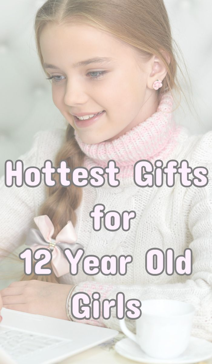 What Are The Best Christmas Presents For 12 Year Old Girls? 2018 Top ...