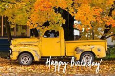 Old Truck Happy Birthday Wishes With Images Old Pickup