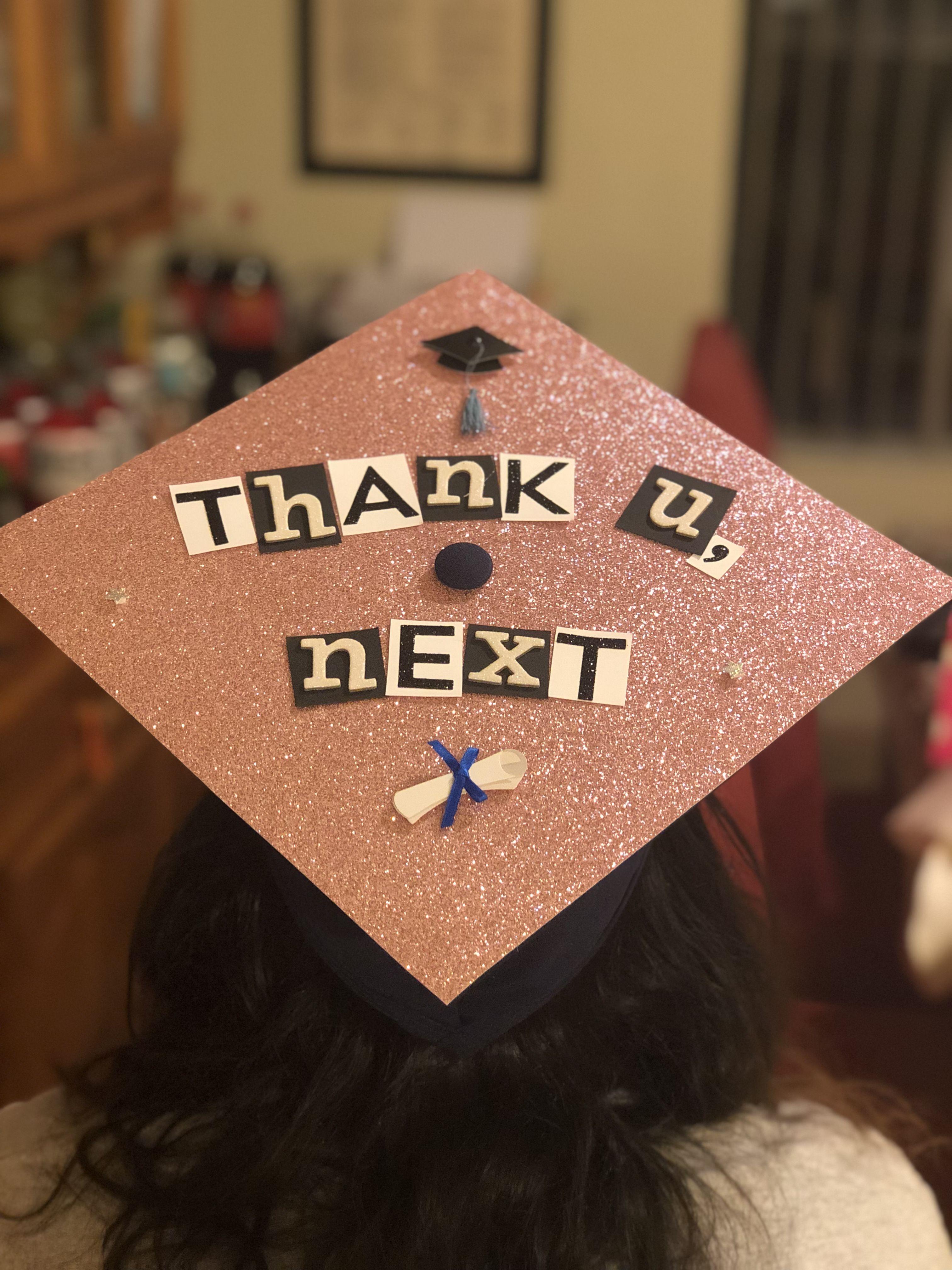 Graduation cap - Thank u, next