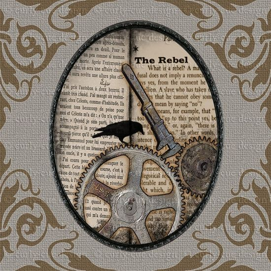 Steampunk patch quoting THE REBEL by Albert Camus. Ys, plz. pinned with #Bazaart - www.bazaart.me