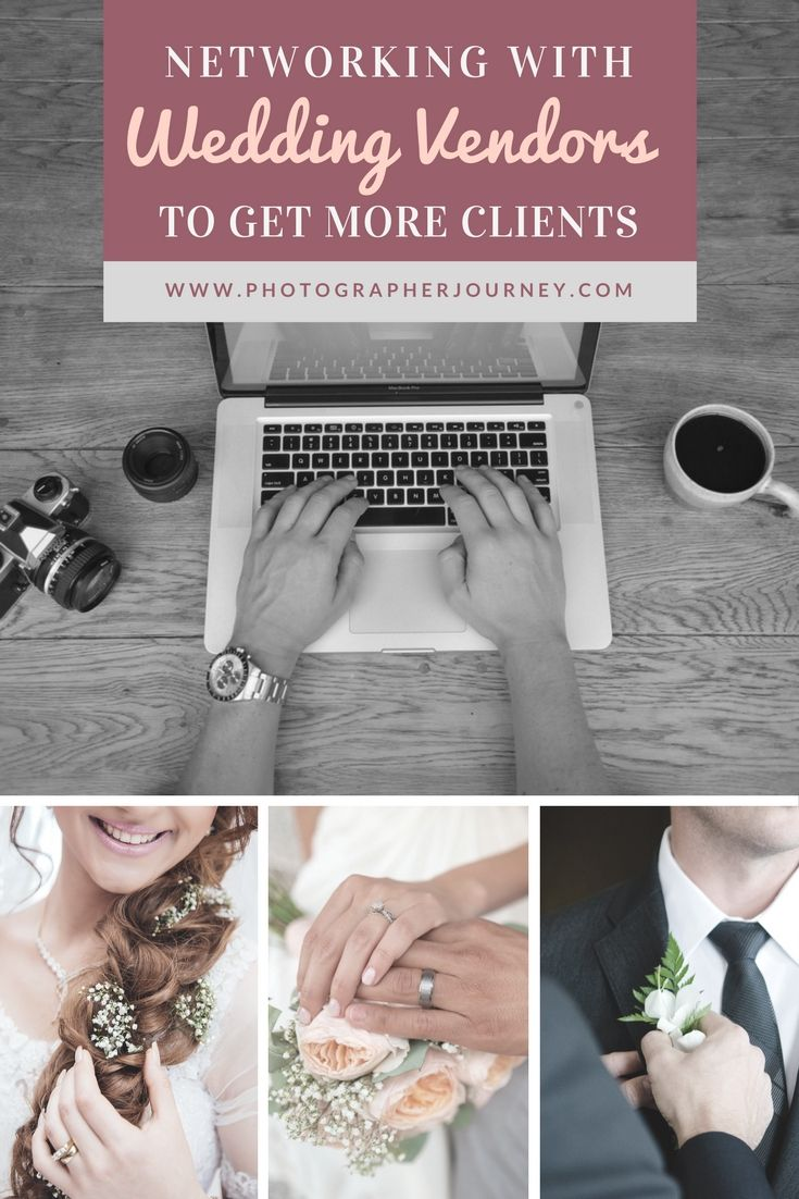 Sharing How To Effectively Network With Wedding Vendors Florists Planners Dress Boutiques Etc In Order Get More Clients