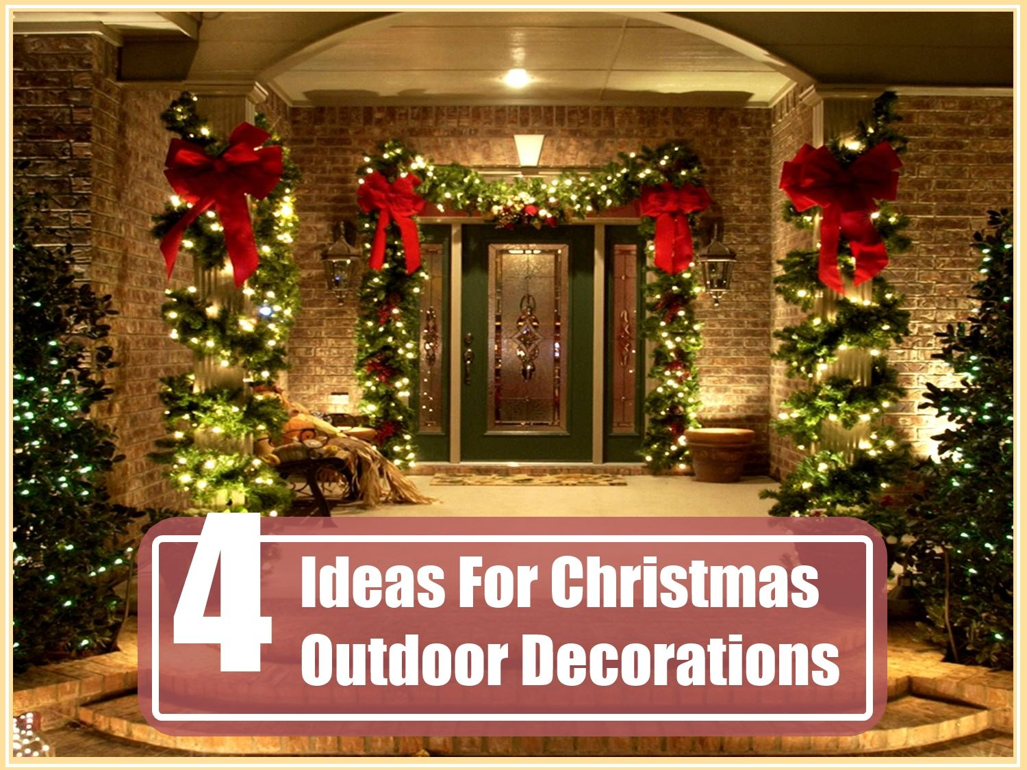 4 amazing ideas for christmas outdoor decorations - Classy Christmas Decorations Outdoor