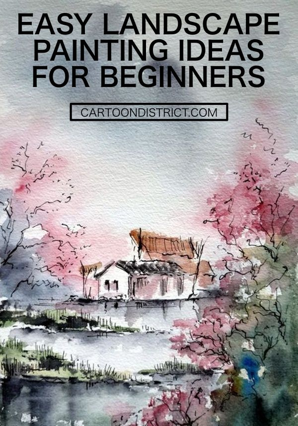 42 Easy Landscape Painting Ideas For Beginners Easy Landscape