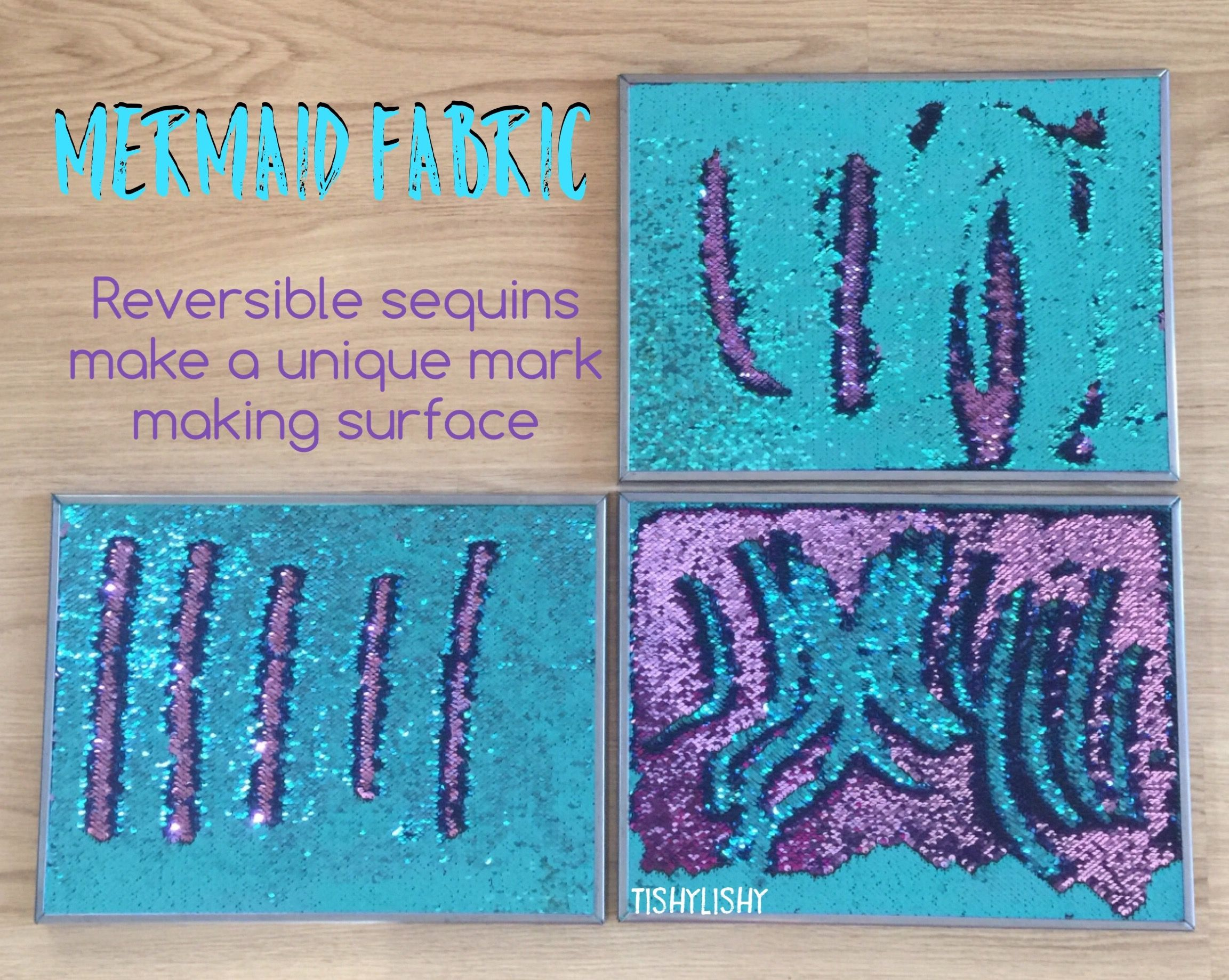 Mermaid fabric. A very unique mark making surface for my eyfs class.