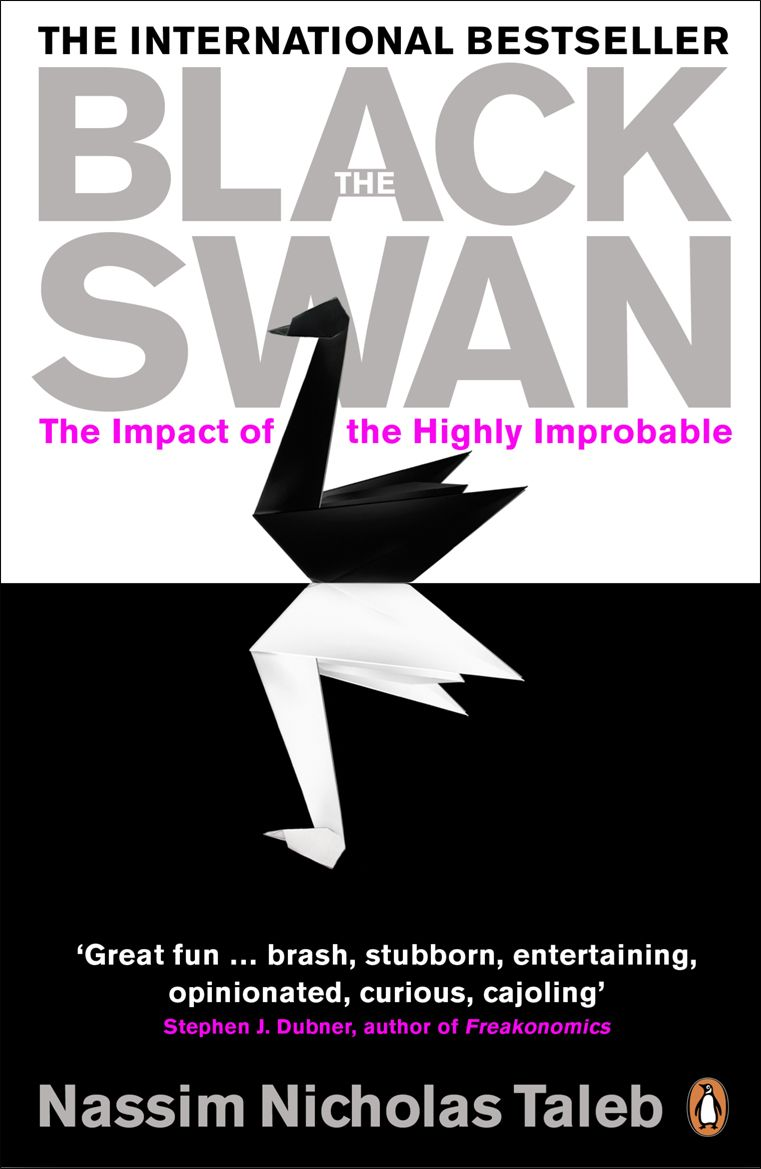 Nassim Nicholas Taleb's Black Swan makes you question your body of  knowledge. Quite often, you don't even know…   Black swan book, Black swan,  Nassim nicholas taleb