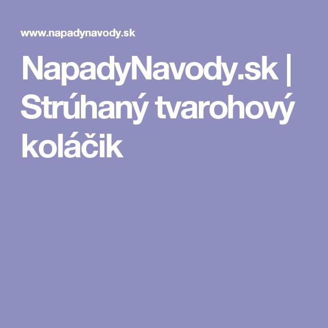 NapadyNavody.sk | Strúhaný tvarohový koláčik