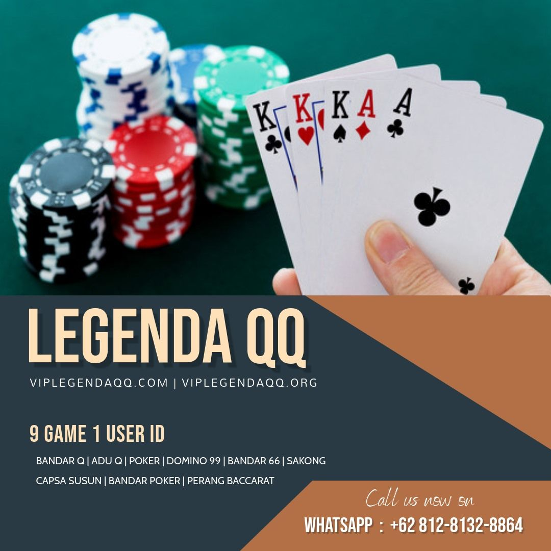 Legenda Qq 9 Game Bandar Poker